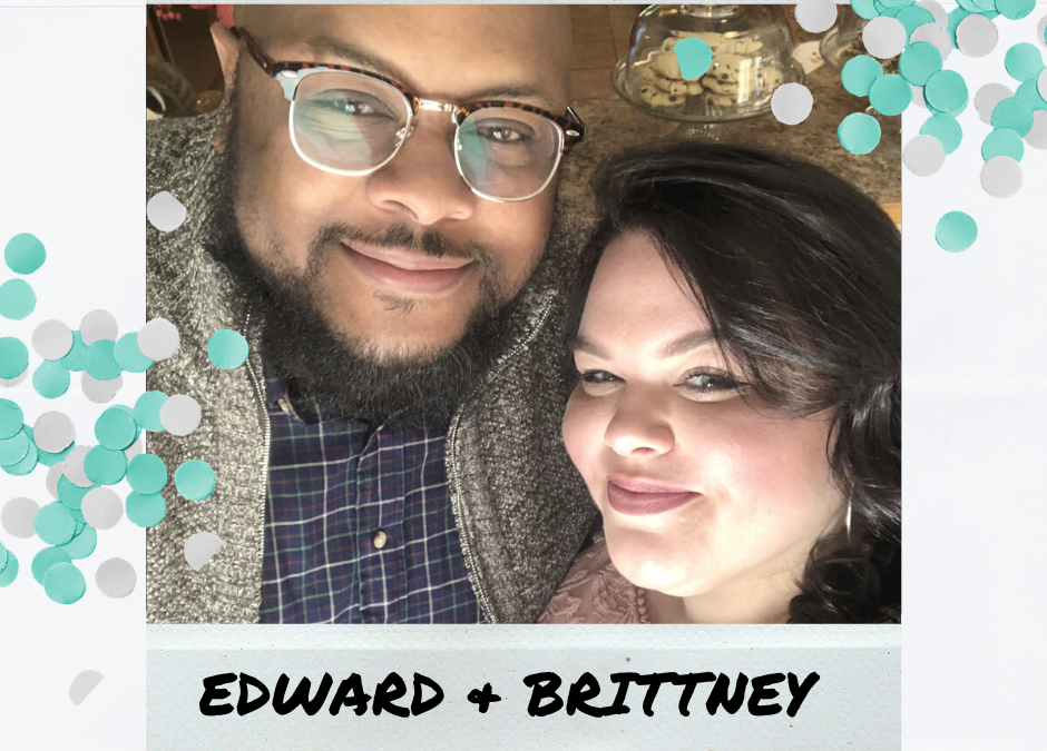 Foster Family Feature: Brittney and Edward